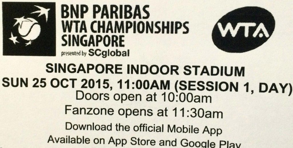 WTA Finals 2015 in Singapore day 1 ticket